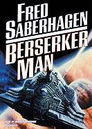 Berserker Man (Berserker Series)