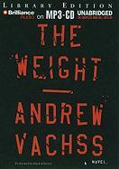 The Weight - Vachss, Andrew H.