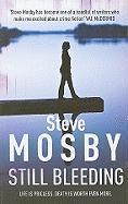 Still Bleeding - Mosby, Steve
