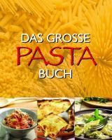 Das große Pasta Buch