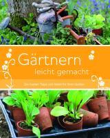 Gärtnern leicht gemacht