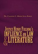 Justice Henry Fielding's Influence on Law and Literature Claudine L. Boros Author