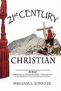 21st Century Christian - Jones Jr, William L.