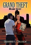 Grand Theft - Brandon L. Williams, L. Williams; Brandon L. Williams