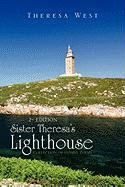 Sister Theresa's Lighthouse 2nd Edition - West, Theresa