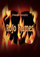 Rojo Flames - Eleanor Murphy, Murphy; Eleanor Murphy