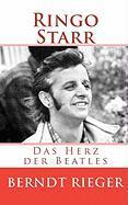 Ringo Starr. Das Herz der Beatles