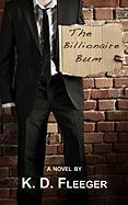 The Billionaire Bum - Fleeger, K. D.