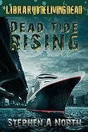 Dead Tide Rising - North, Stephen A.