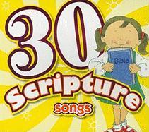 30 Scripture Songs - Thompson, Kim Mitzo