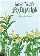 Golden Tassel's Graduation