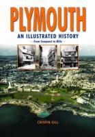 Plymouth, An Illustrated History - Gill, Crispin