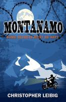 Montanamo - Leibig, Christopher
