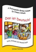 Das ist Deutsch!: A Photocopiable German Scheme for Primary Schools