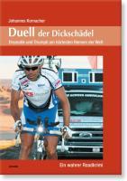 Duell der Dickschädel: Dramatik und Triumph am härtesten Rennen der Welt