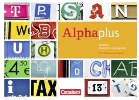 Alpha plus - Deutsch als Zweitsprache - Basiskurs - Ausgabe 2011/12 - A1: Kursbuch mit CDs und eingelegtem Lese- und Schreibheft