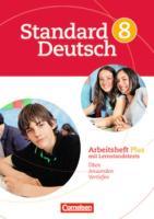 Standard Deutsch: 8. Schuljahr - Arbeitsheft Plus