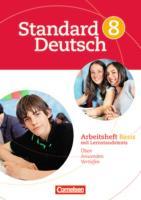 Standard Deutsch: 8. Schuljahr - Arbeitsheft Basis