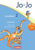 Jo-Jo Sprachbuch - Aktuelle allgemeine Ausgabe: 2. Schuljahr - Arbeitsheft in Lateinischer Ausgangsschrift