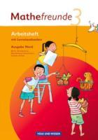 Mathefreunde - Ausgabe Nord 2010 (Berlin, Brandenburg, Mecklenburg-Vorpommern, Sachsen-Anhalt) - 3. Schuljahr: Arbeitsheft