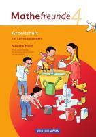 Mathefreunde - Ausgabe Nord 2010 (Berlin, Brandenburg, Mecklenburg-Vorpommern, Sachsen-Anhalt): 4. Schuljahr - Arbeitsheft