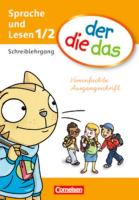 der-die-das - Deutsch-Lehrwerk für Grundschulkinder mit erhöhtem Sprachförderbedarf - Erstlesen - 1./2. Schuljahr: Schreiblehrgang Vereinfachte Ausgangsschrift