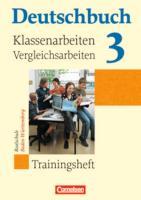 Deutschbuch - Sprach- und Lesebuch - Realschule Baden-Württemberg 2003 - Band 3: 7. Schuljahr: Klassenarbeitstrainer mit Lösungen