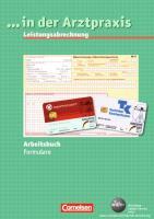 Leistungsabrechnung Formulare in der Arztpraxis: Arbeitsbuch