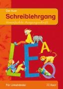 Die Auer Fibel. Ausgabe für Bayern - Neubearbeitung / Schreiblehrgang - Vereinfachte Ausgangsschrift: Mit DIN-A5 Heft für Linkshänder