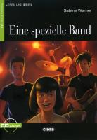 Eine spezielle Band: Deutsche Lektüre für das GER-Niveau A1. Buch + Audio-CD (Lesen und üben)