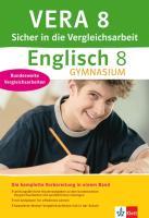 VERA 8 Englisch Gymnasium. Sicher in die Vergleichsarbeit