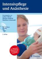 Intensivpflege und Anästhesie (Reihe, WEITERBILDUNG PFLEGE)