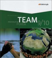 TEAM - Arbeitsbücher für Politik - Ausgabe für das mittlere Schulwesen in Niedersachsen: Band 2 (9./10. Schuljahr)