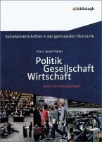 Sozialwissenschaften 1: Ausgabe 2010. Politik - Gesellschaft - Wirtschaft. Sozialwissenschaften in der Einführungsphase der gymnasialen Oberstufe