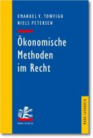 Okonomische Methoden Im Recht: Eine Einfuhrung Fur Juristen (Mohr Lehrbuch)