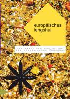 Europäisches Fengshui: Das westliche Equivalent zum chinesischen Fengshui