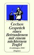 Gespräch eines Betrunkenen mit einem nüchternen Teufel. Erzählungen 1886. (detebe)