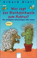 Was sagt das Stachelschwein zum Kaktus?