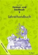 Das Auer Heimat- und Sachbuch. Lehrerhandbuch mit Kopiervorlagen 2. Jahrgangsstufe. Ausgabe Bayern