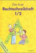 Das Auer Sprachbuch. 1./.2. Schuljahr. Rechtschreibheft für Linkshänder. Vereinfachte Ausgangsschrift. Ausgabe für Bayern