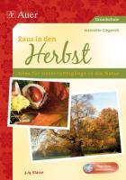 Raus in den Herbst: Alles für die Unterrichtsgänge in der Natur (3. und 4. Klasse)