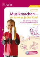 Musikmachen - so kann es jedes Kind
