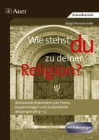 Kirche und Religion kritisch hinterfragen: Abiturvorbereitung Religion: Komplette Stundenbild er mit vielfältigen Materialien (9. bis 13. Klasse)