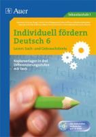 Individuell fördern: Deutsch 6 Lesen: Sach- und Gebrauchstexte