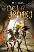 Drei Engel für Armand: Roman