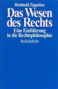 Das Wesen des Rechts: Eine Einführung in die Rechtsphilosophie