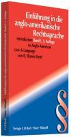 Einführung in die anglo-amerikanische Rechtssprache Band I