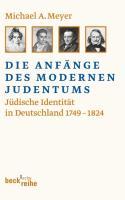 Meyer, M: Anfänge des modernen Judentums