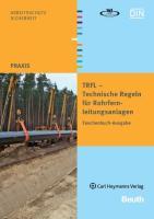 TRFL - Technische Regeln für Rohrfernleitungsanlagen
