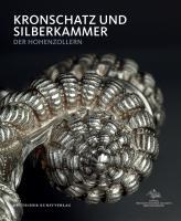 Kronschatz und Silberkammer der Hohenzollern im Schloss Charlottenburg
